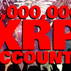 XRP Milestone: 3 MILLION Accounts Now Created, INCREASING EXPONENTIALLY