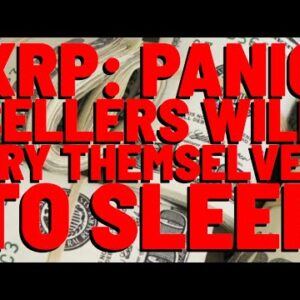 XRP Panic Sellers Will Have Their ENTIRE LIVES TO REGRET WHAT THEY'VE DONE