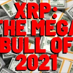 """XRP Analyst: """"VERTICAL ACCUMULATION IN PROGRESS"""" - Is The MEGA BULL OF 2021 - Face Melt BEGINS SOON"""