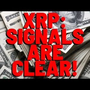 XRP: The Signs ARE THERE - Life Changing Money ALMOST HERE | What If You Had Put $1,200 In XRP 2020?