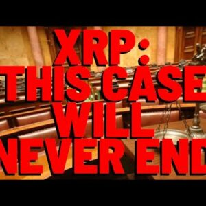 XRP: The Court Says YES, Extension Granted - This Lawsuit Now Lasting MUCH LONGER THAN EXPECTED