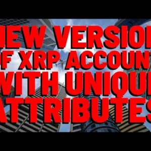 XRP: An Entirely NEW Type Of XRP Account COMING INTO EXISTENCE If XRPL Amendment Approved.