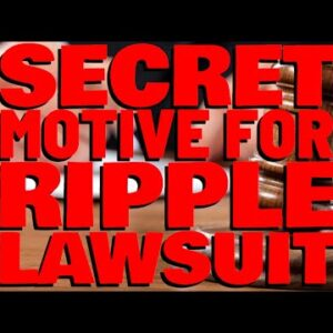 Deaton: Must Have Been SECRET MOTIVE FOR RIPPLE LAWSUIT  | Proof SEC Misleads By CHERRY PICKING