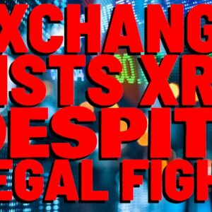 Exchange LISTS XRP Despite Legal Fight | XRP: HUGE OPPORTUNITY After Apple Has MAJOR Blow In Court
