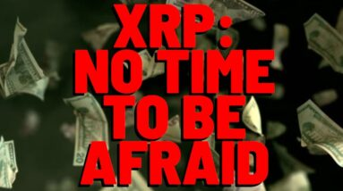 """XRP Analyst: """"THIS IS WHERE THE FUN STARTS FOR XRP"""" Despite Extreme Fear RETURNING"""