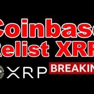 XRP Coinbase Relist & Uncovered SEC Hinman Ties In Ripple Case