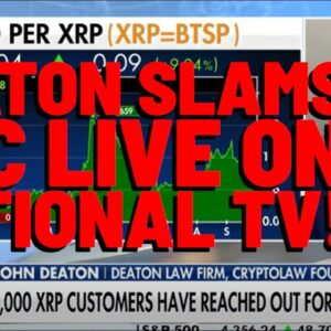 XRP: Deaton SLAMS SEC LIVE ON NATIONAL TV | Ripple Asks For EXTENSION To Tear Apart SEC CRAZY CLAIMS