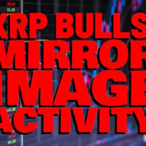 """XRP """"MIRROR IMAGE"""" Chart Formations Signal HUGE POP: Top Analyst 