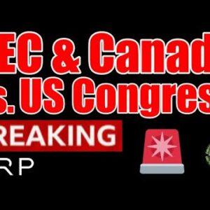 SEC / Ethereum / Canada vs. USA / Congress / Ripple / XRP