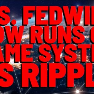 XRP: U.S. Fedwire Now Runs On SAME SYSTEM AS RIPPLE, Media Reports | Ripple Partners W/ HUGE BANK!