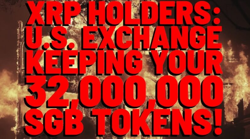XRP Crew: Exchange IS KEEPING YOUR SGB TOKENS, WILL NOT DISTRIBUTE!